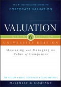 Valuation. Measuring and Managing the Value of Companies, University Edition