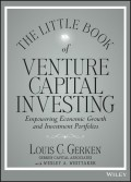 The Little Book of Venture Capital Investing. Empowering Economic Growth and Investment Portfolios