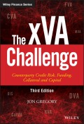 The xVA Challenge. Counterparty Credit Risk, Funding, Collateral and Capital