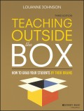 Teaching Outside the Box. How to Grab Your Students By Their Brains