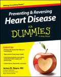 Preventing and Reversing Heart Disease For Dummies