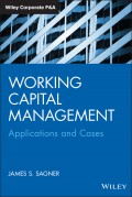 Working Capital Management. Applications and Case Studies
