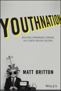 YouthNation. Building Remarkable Brands in a Youth-Driven Culture