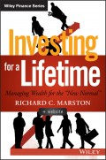 "Investing for a Lifetime. Managing Wealth for the ""New Normal"""
