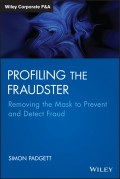 Profiling The Fraudster. Removing the Mask to Prevent and Detect Fraud