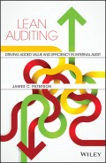 Lean Auditing. Driving Added Value and Efficiency in Internal Audit