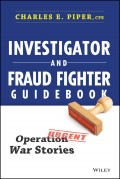 Investigator and Fraud Fighter Guidebook. Operation War Stories