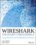 Wireshark for Security Professionals. Using Wireshark and the Metasploit Framework