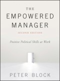 The Empowered Manager. Positive Political Skills at Work