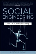 Social Engineering. The Art of Human Hacking
