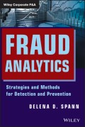 Fraud Analytics. Strategies and Methods for Detection and Prevention