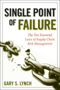 Single Point of Failure. The 10 Essential Laws of Supply Chain Risk Management