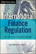 International Finance Regulation. The Quest for Financial Stability