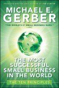 The Most Successful Small Business in The World. The Ten Principles