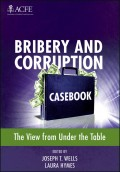 Bribery and Corruption Casebook. The View from Under the Table