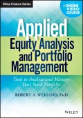 Applied Equity Analysis and Portfolio Management. Tools to Analyze and Manage Your Stock Portfolio