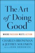 The Art of Doing Good. Where Passion Meets Action
