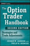 The Option Trader Handbook. Strategies and Trade Adjustments