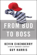 From Bud to Boss. Secrets to a Successful Transition to Remarkable Leadership
