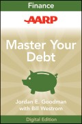 AARP Master Your Debt. Slash Your Monthly Payments and Become Debt Free