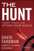 The Hunt. Target, Track, and Attain Your Goals