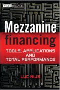 Mezzanine Financing. Tools, Applications and Total Performance