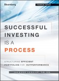 Successful Investing Is a Process. Structuring Efficient Portfolios for Outperformance
