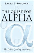 The Quest for Alpha. The Holy Grail of Investing