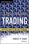 Algorithmic Trading. Winning Strategies and Their Rationale