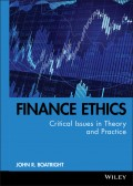 Finance Ethics. Critical Issues in Theory and Practice