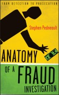 Anatomy of a Fraud Investigation. From Detection to Prosecution