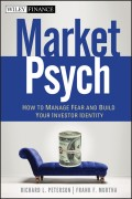 MarketPsych. How to Manage Fear and Build Your Investor Identity