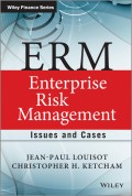 ERM - Enterprise Risk Management. Issues and Cases