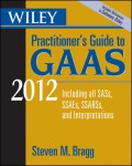 Wiley Practitioner's Guide to GAAS 2012. Covering all SASs, SSAEs, SSARSs, and Interpretations