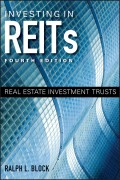 Investing in REITs. Real Estate Investment Trusts
