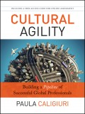 Cultural Agility. Building a Pipeline of Successful Global Professionals