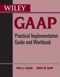 Wiley GAAP. Practical Implementation Guide and Workbook