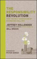 The Responsibility Revolution. How the Next Generation of Businesses Will Win