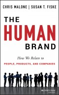 The Human Brand. How We Relate to People, Products, and Companies