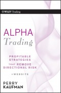 Alpha Trading. Profitable Strategies That Remove Directional Risk