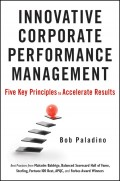 Innovative Corporate Performance Management. Five Key Principles to Accelerate Results