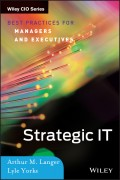Strategic IT. Best Practices for Managers and Executives