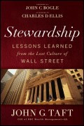 Stewardship. Lessons Learned from the Lost Culture of Wall Street