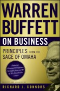 Warren Buffett on Business. Principles from the Sage of Omaha