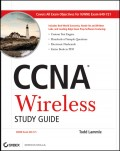 CCNA Wireless Study Guide. IUWNE Exam 640-721