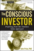 The Conscious Investor. Profiting from the Timeless Value Approach