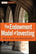 The Endowment Model of Investing. Return, Risk, and Diversification