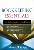 Bookkeeping Essentials. How to Succeed as a Bookkeeper