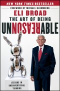 The Art of Being Unreasonable. Lessons in Unconventional Thinking