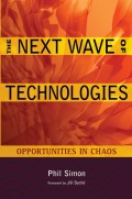 The Next Wave of Technologies. Opportunities in Chaos